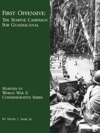 Cover of First Offensive: The Marine Campaign for Guadalcanal