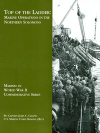 Top of the Ladder: Marine Operations in the Northern Solomons