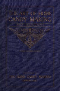 Cover of The Art of Home Candy Making, with Illustrations