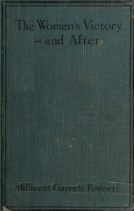 The Women's Victory—and After: Personal Reminiscences, 1911-1918