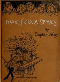 Little PitchersFlaxie Frizzle Stories