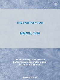 Cover of The Fantasy Fan, March 1934 The Fans' Own Magazine