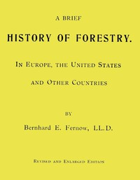 Cover of A Brief History of Forestry. In Europe, the United States and Other Countries