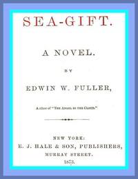 Cover of Sea-gift: A Novel