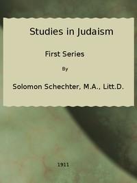 Studies in Judaism, First Series