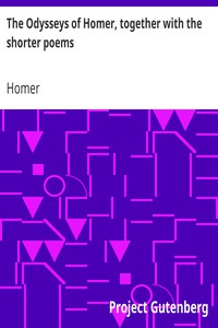 Cover of The Odysseys of Homer, together with the shorter poems