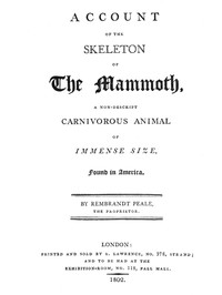 Account of the Skeleton of the MammothA non-descript carnivorous animal of immense size, found in America