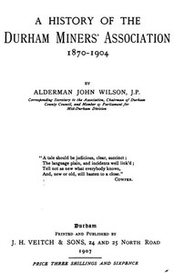 A History of the Durham Miner's Association 1870-1904