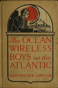 Cover of The Ocean Wireless Boys on the Atlantic