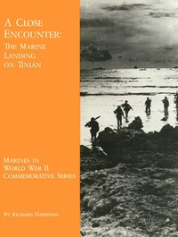 Cover of A Close Encounter: The Marine Landing on Tinian
