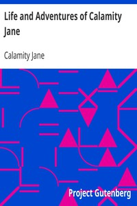 Cover of Life and Adventures of Calamity Jane