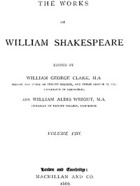 The Works of William Shakespeare [Cambridge Edition] [Vol. 8 of 9]