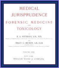 Medical Jurisprudence, Forensic medicine and Toxicology. Vol. 1