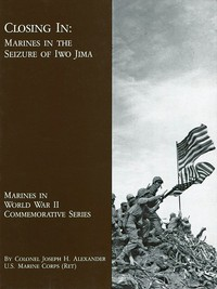 Cover of Closing In: Marines in the Seizure of Iwo Jima