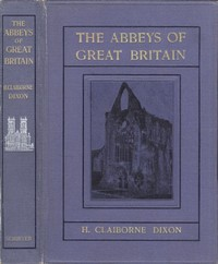 Cover of The Abbeys of Great Britain
