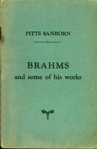 Brahms and some of his works
