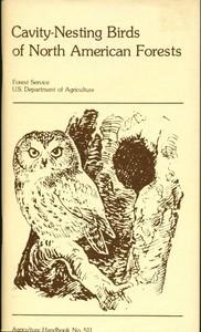 Cavity-Nesting Birds of North American ForestsAgriculture Handbook 511