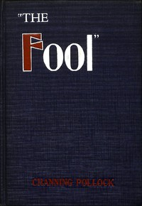 The Fool: A Play in Four Acts