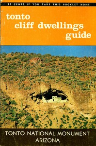 Tonto Cliff Dwellings Guide: Tonto National Monument, Arizona 11th Edition, Revised