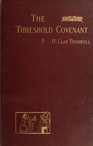 The Threshold Covenant; or, The Beginning of Religious Rites