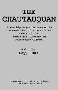 The Chautauquan, Vol. 03, May 1883