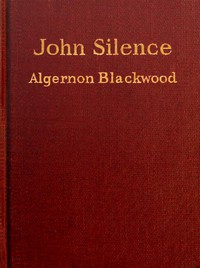 Cover of John Silence, Physician Extraordinary