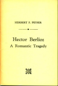 Cover of Hector Berlioz: A Romantic Tragedy