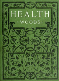 Health: How to get it and keep it. The hygiene of dress, food, exercise, rest, bathing, breathing, and ventilation.