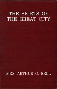 The Skirts of the Great City