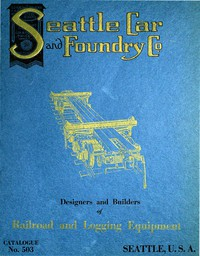 Seattle Car & Foundry Company, Catalogue No. 3, December, 1913