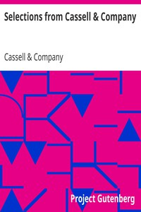 Selections from Cassell & Company