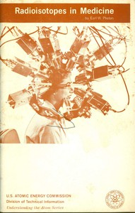Cover of Radioisotopes in Medicine