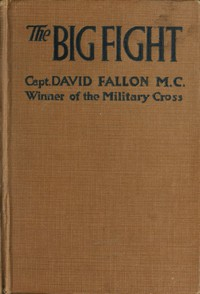 Cover of The Big Fight (Gallipoli to the Somme)