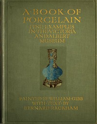 Cover of A Book of Porcelain: Fine examples in the Victoria & Albert Museum