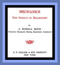 Mechanics: The Science of Machinery