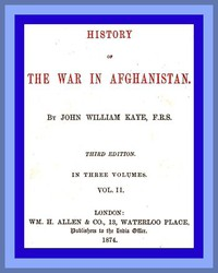 Cover of History of the War in Afghanistan, Vol. 2 (of 3) Third Edition