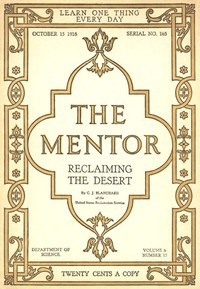 Cover of The Mentor: Reclaiming the Desert, Vol. 6, Num. 17, Serial No. 165, October 15, 1918