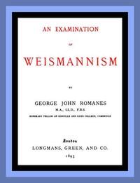 An Examination of Weismannism