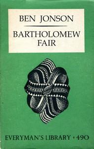 Bartholomew Fair: A Comedy