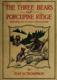 The Three Bears of Porcupine Ridge