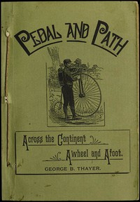 Pedal and Path: Across the Continent Awheel and Afoot