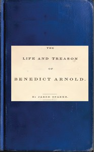 Cover of Life and Treason of Benedict Arnold