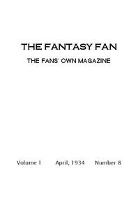 The Fantasy Fan, April 1934 The Fan's Own Magazine