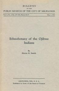 Ethnobotany of the Ojibwe Indians