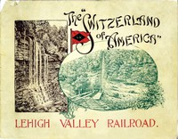 """Cover of The """"Switzerland of America"""": Lehigh Valley Railroad"""