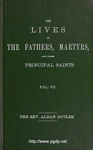 Cover of The Lives of the Fathers, Martyrs, and Other Principal Saints, Vol. 7. July