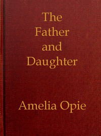 The Father and Daughter: A Tale, in Prose