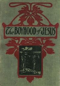 Cover of The Boyhood of Jesus