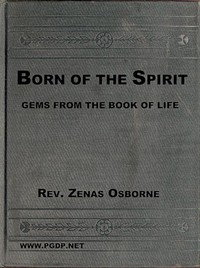 """Cover of """"Born of the Spirit;"""" or, Gems from the Book of Life"""