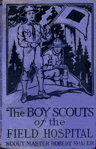 Cover of The Boy Scouts of the Field Hospital